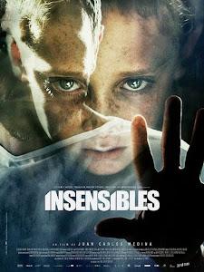 Vô Tri - Insensibles - Painless poster