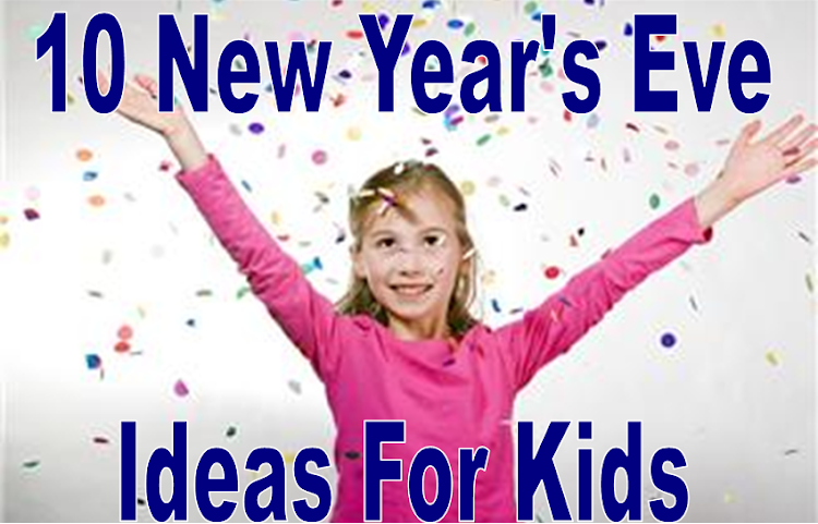 New Year's Eve Ideas for Kids or Noon Year's Eve for Kids