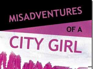 Review: ​Misadventures of a City Girl (Misadventures #2) by Meredith Wild and Chelle Bliss