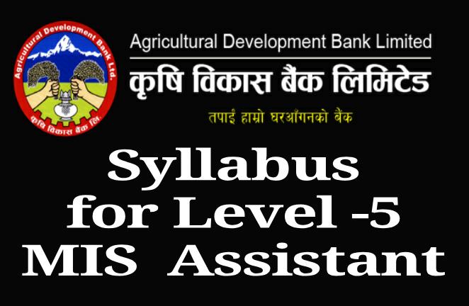 ADBL Syllabus forLevel -5 MIS Assistant