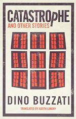 Catastrophe and Other Stories by Dino Buzzati