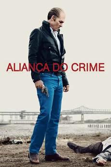 Baixar Filme Aliança do Crime Torrent Grátis