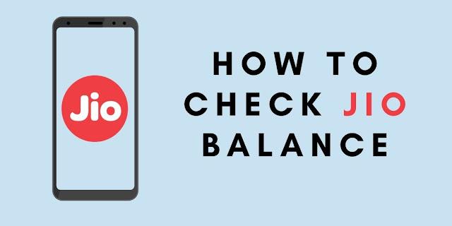 जियो का बैलन्स कैसे चेक करे? How to check Jio Balance?