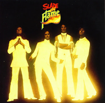 Slade ~ 1974b ~ Slade In Flame