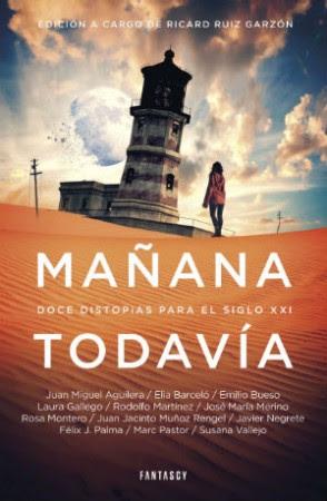 Mañana todavía antología distopía española