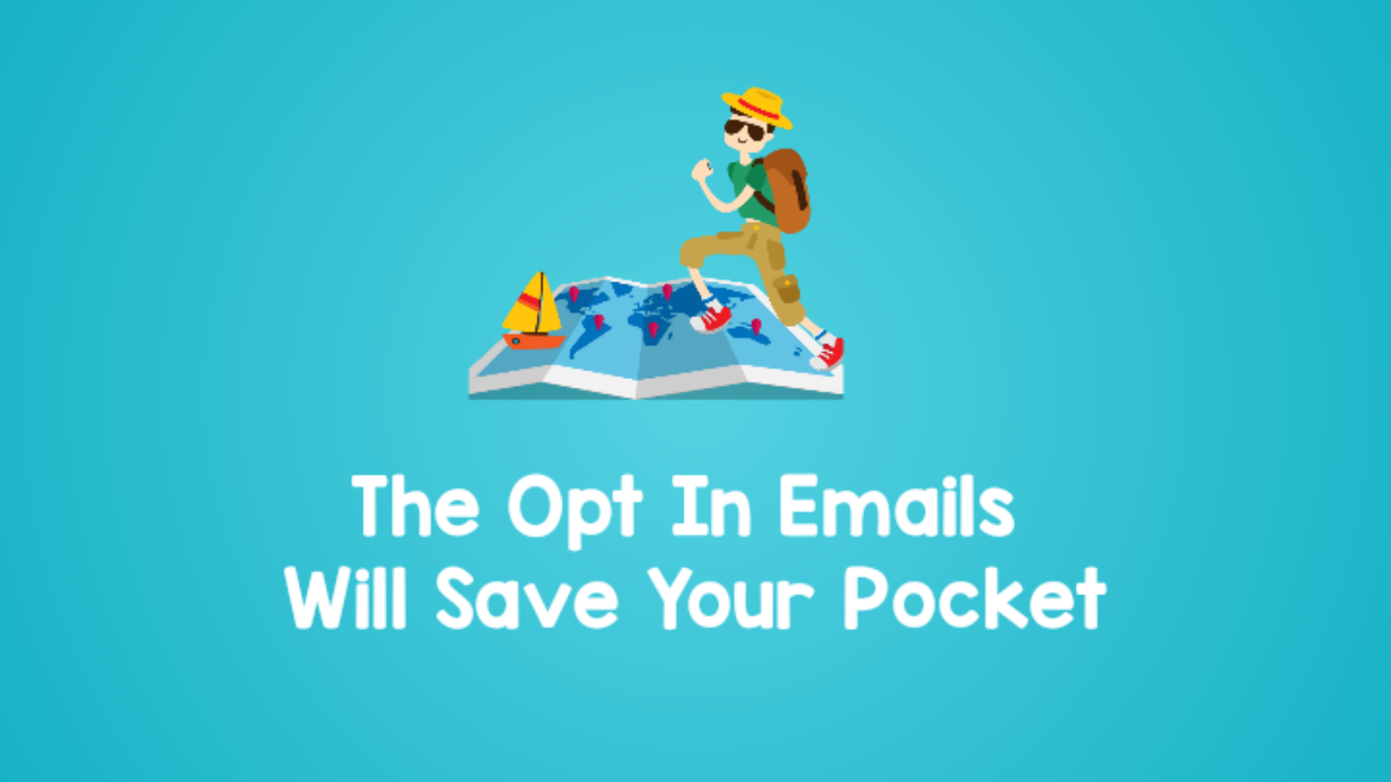 The Opt In Emails Will Save Your Pocket