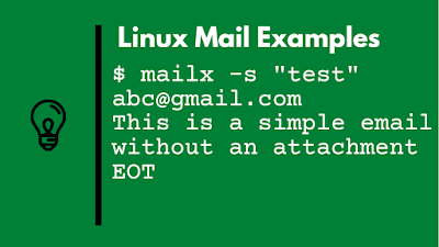 4 examples to Send Email with Attachment from Linux using mailx command