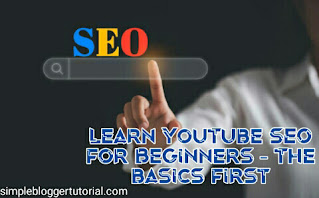 Learn YouTube SEO for Beginners - The basics first