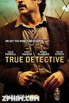 Thám Tử Chân Chính 2 - True Detective Season 2 (2015) Poster