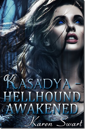 Kasadya Hellhound Awakened 3 EBOOK UPLOAD