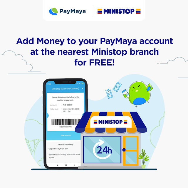 add money to your PayMaya account for free at Ministop stores nationwide