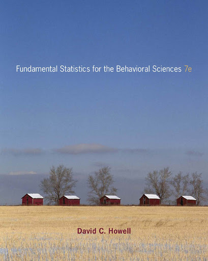 79Fundamental%252520Statistics%252520for%252520the%252520Behavioral%252520Sciences%2525207th%252520ed.%252520-%252520D Fundamental Statistics for the Behavioral Sciences ,7 Edition