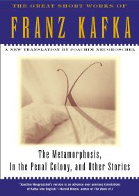 The Metamorphosis, in the Penal Colony and Other Stori By Franz Kafka