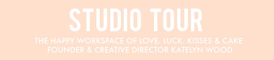Love. Luck. Kisses & Cake Studio Tour