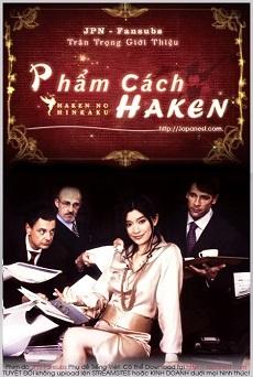 Haken no Hinkaku (2007) - Phẩm cách Haken | Hakens Dignity | The Pride of the Temp