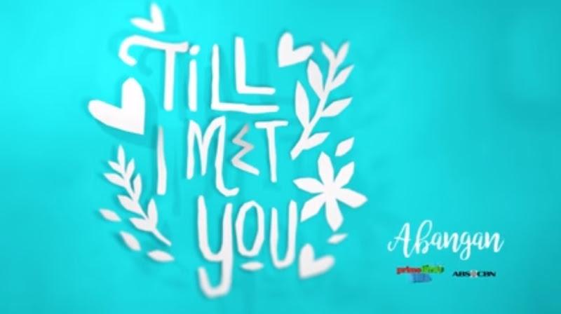 Till I Met You teaser