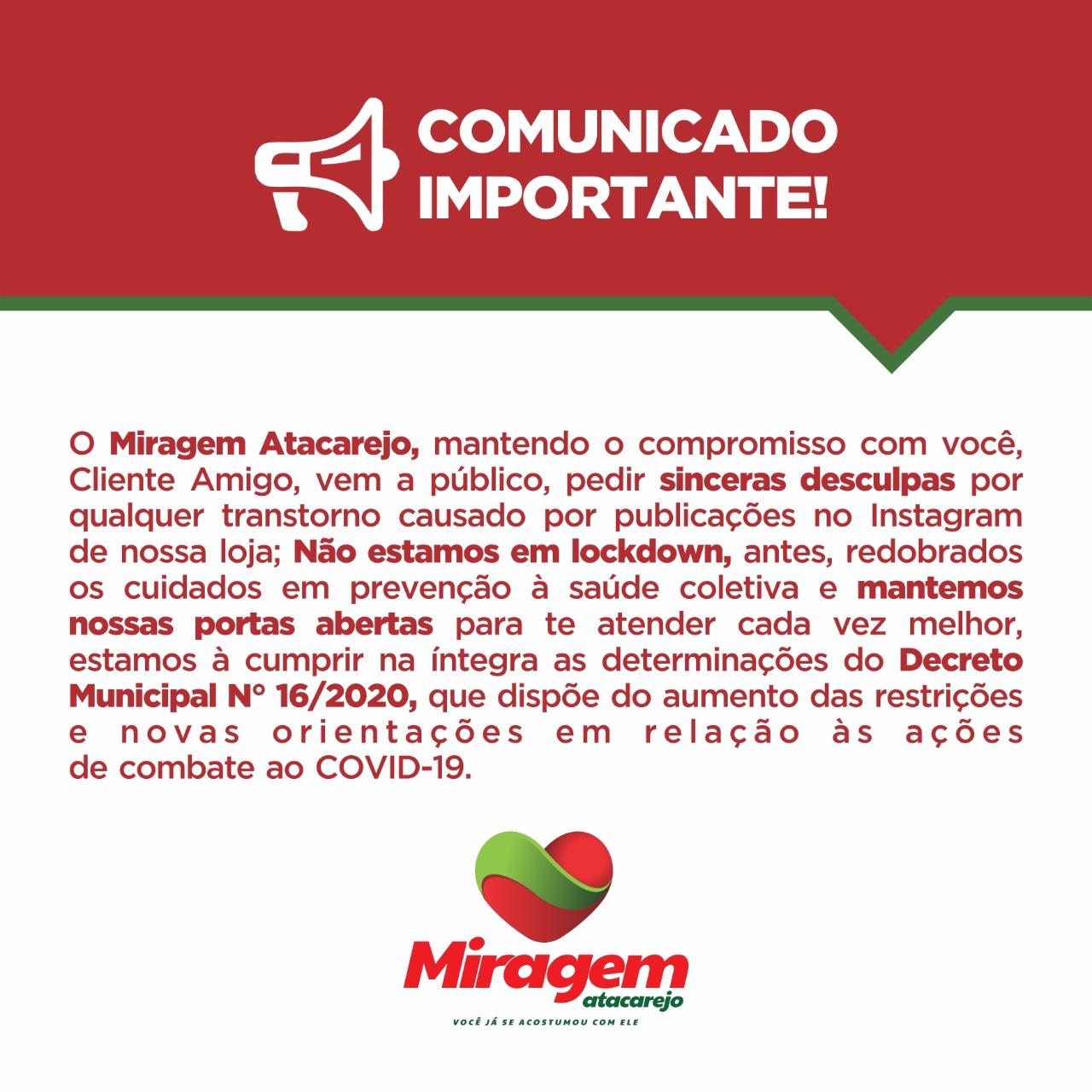 Miragem Atacarejo vem a público pedir desculpas pela publicação em seu Instagram; confira a nota.