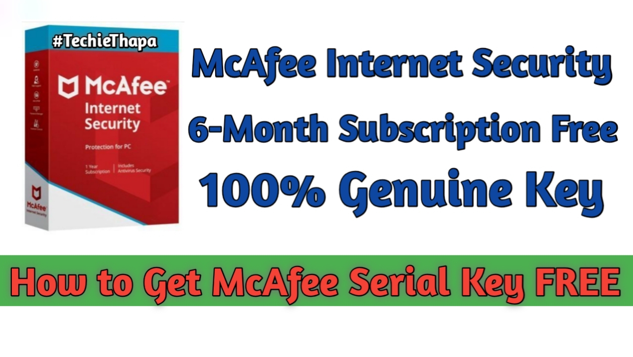 Get Free 6-Month Subscription of  McAfee Internet Security 2020