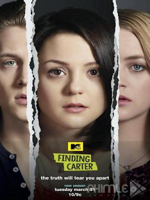 Phim Tìm Kiếm Carter: Phần 2 - Finding Carter: Season 2 (2015)