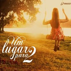 Capa Um Lugar Para 2 – David Quinlan | músicas