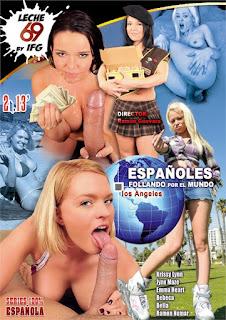 Espanoles Follando por el Mundo Los Angeles