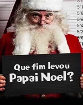 Capa Que Fim Levou Papai Noel? Dublado 2014 Torrent