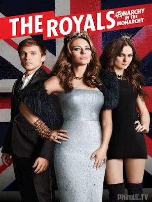 Phim Hoàng Gia - Phần 1 - The Royals - Season 1 (2015)