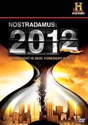 Lời Tiên Tri Của Nostradamus: 2012