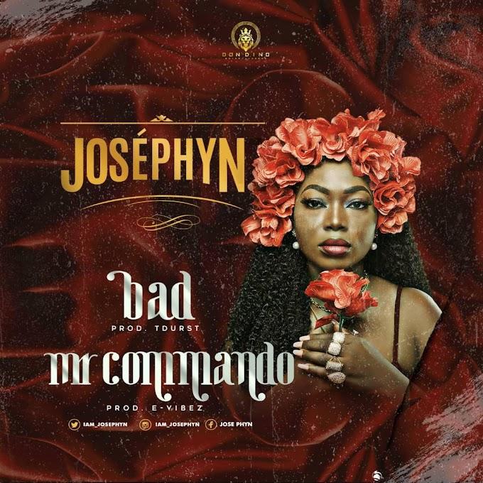 #Music: José Phyn - Bad & Mr Commando (@iam_josephyn)
