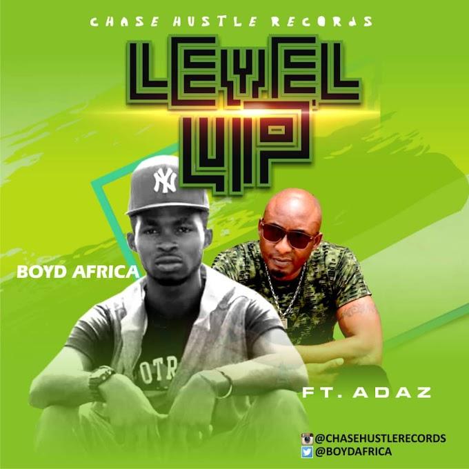 Boyd Africa ft. Adaz - Level Up
