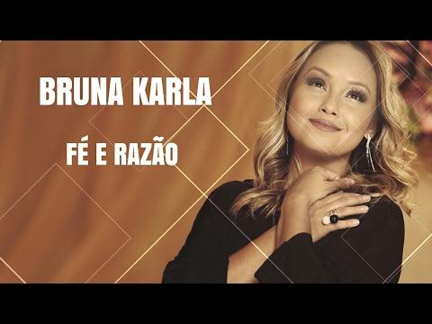 Bruna Karla - Fé e Razão MP3