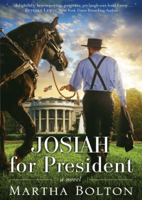 Josiah for President By Martha Bolton