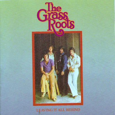 the Grassroots ~ 1969b ~ Leaving It All Behind