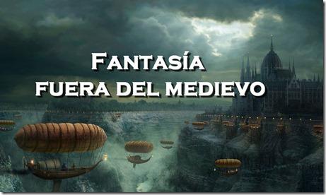 fantasia fuera del medievo como escribir una novela fantastica de fantasia escritor