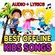 Kids Songs - Best Nursery Rhymes Offline Download for PC Windows 10/8/7