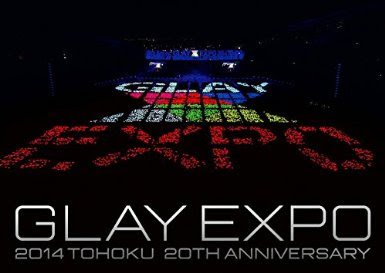 [TV-SHOW] GLAY EXPO 2014 TOHOKU 20th Anniversary DVD~Special Box~ (2015/02/14)