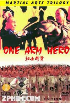 Tráng Sĩ Độc Thủ - One Armed Hero (1994) Poster