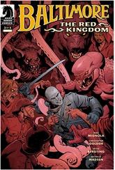 Actualización 24/05/2017: Gracias a un tradumaquetador anónimo tenemos el numero tres de la nueva aventura de Baltimore: El Reino Rojo.