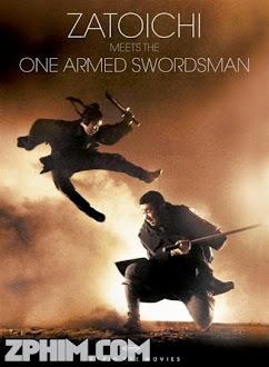 Độc Thủ Đại Hiệp Gặp Hiệp Sĩ Mù - Zatoichi Meets the One-Armed Swordsman (1971) Poster