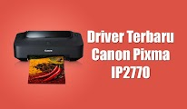 Driver terbaru printer canon pixma ip2770 windows 7/8/8.1/10 32 / 64 bit
