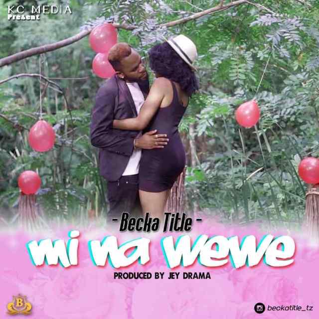 Becka Title - Mi Na Wewe