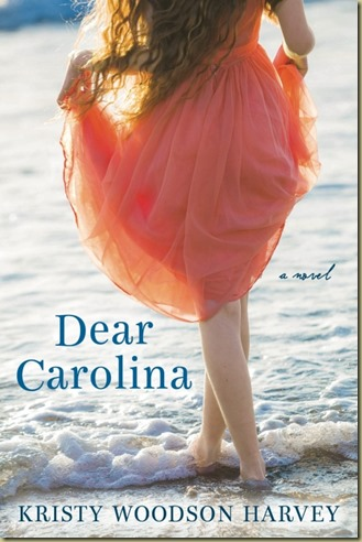 Dear Carolina by Kristy Woodson Harvey - Thoughts in Progress
