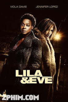 Đòi Lại Công Lý - Lila & Eve (2015) Poster