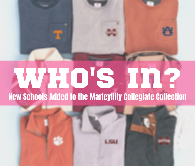 Who's In?: New Schools Added to the Marleylilly Collegiate Collection