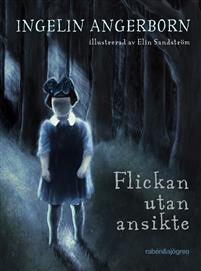 Flickan utan ansikte av Ingelin Angerborn