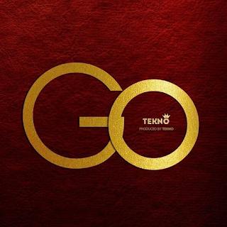 MP3 AUDIO   Tekno – GO Mp3 (Audio Download)