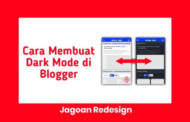 Cara Membuat Dark Mode di Blogger Terbaru