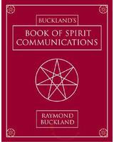 Cover of Raymond Buckland's Book Bucklands Book For Spirit Communications