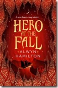 hero at the fall alwyn hamilton rebel of the sands book 3