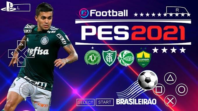 PES 2021 PPSSPP ANDROID BRASILEIRO A. B NOVAS TRANSFERÊNCIAS ATUALIZADO & EQUIPES SÉRIE A COMPLETOS